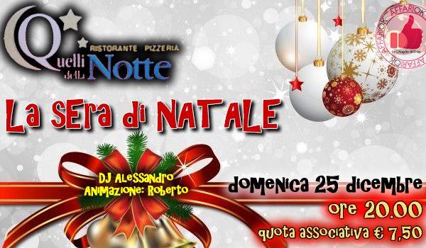 Domenica 25 Dicembre - La Sera Di Natale Da Quelli Della Notte http://affariok.blogspot.it/
