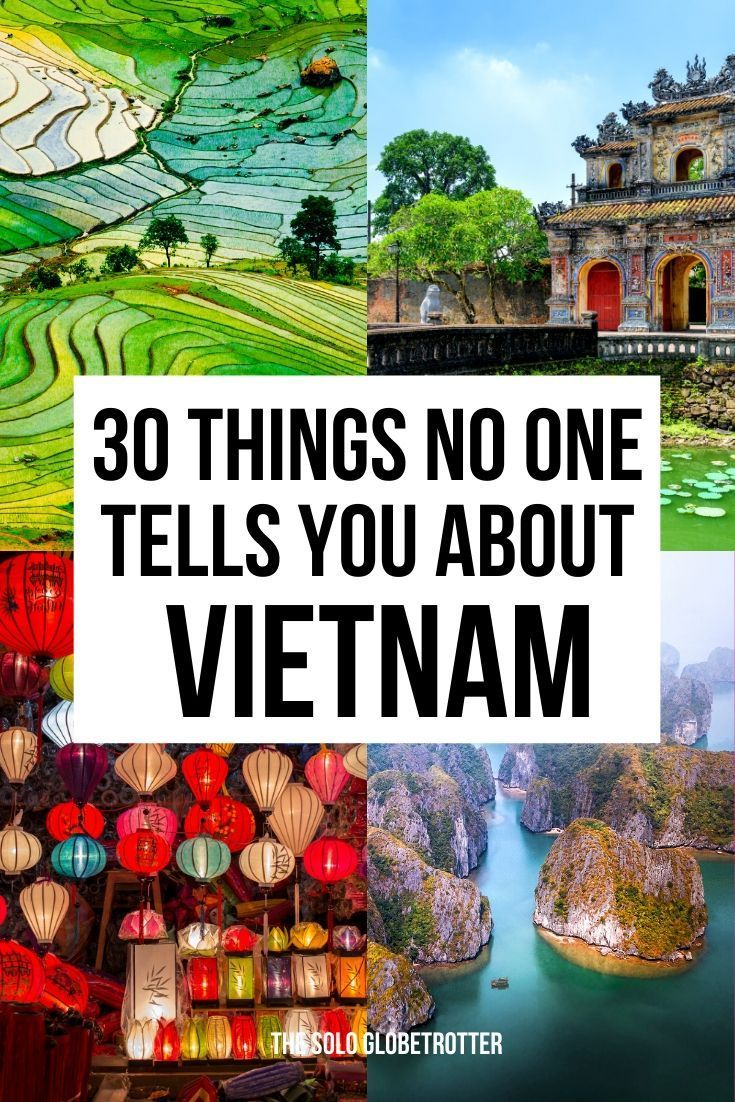 30 Things To Know Before Going To Vietnam That No one Tells You