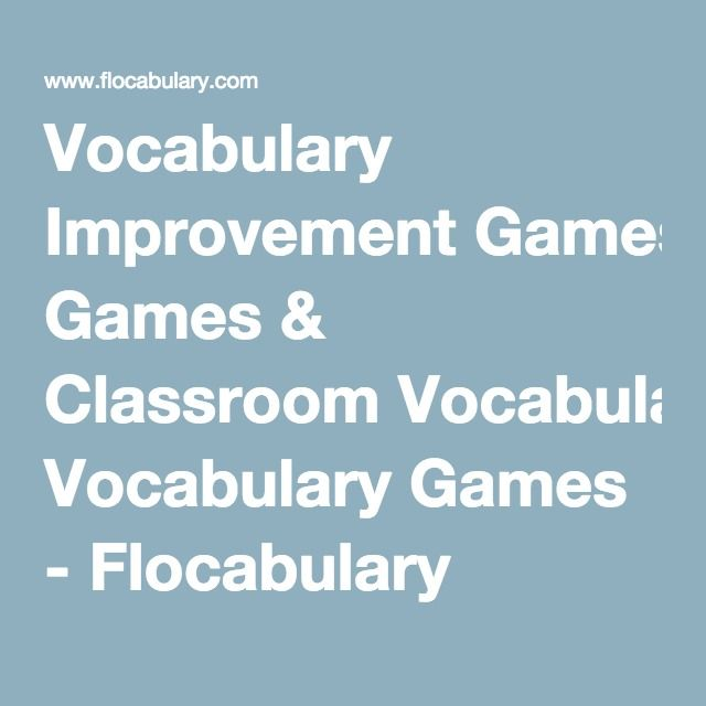 Vocabulary Improvement Games & Classroom Vocabulary Games - Flocabulary