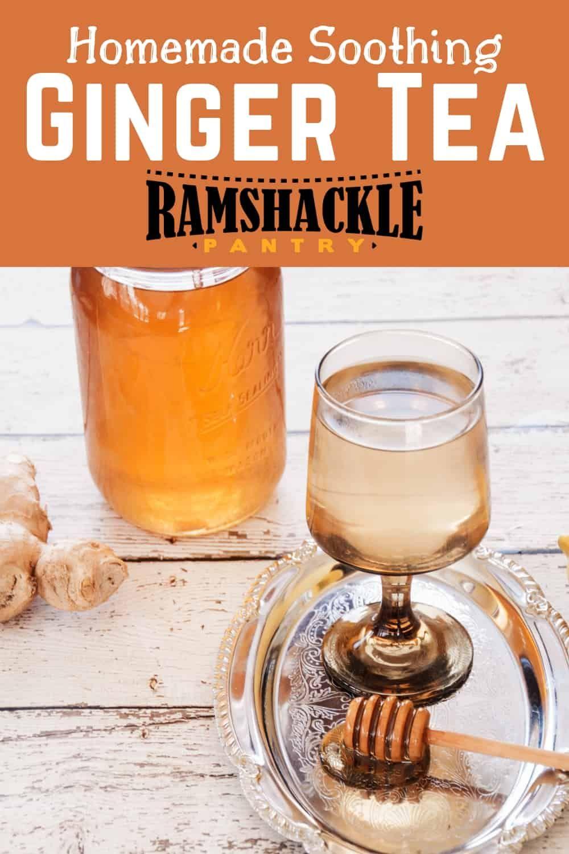 How to Make Homemade Ginger Tea! Great ginger recipe for