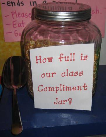 How Full Is Our Class Compliment Jar Compliment Jar Eat And Go Compliments