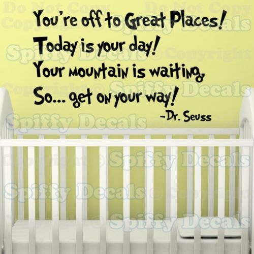 OH THE PLACES YOU GO Dr Seuss Quote Vinyl Wall Decal | Toddler rooms ...