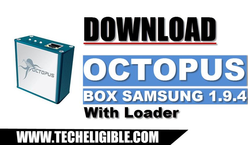 Download Octopus Box Samsung 1.9.4 with loader, and solve