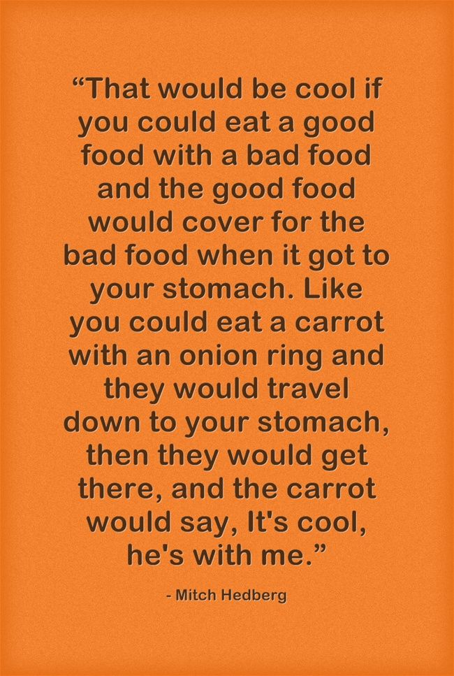Mitch Hedberg Carrot Joke Comedian Quotes Haha Funny One Line Jokes