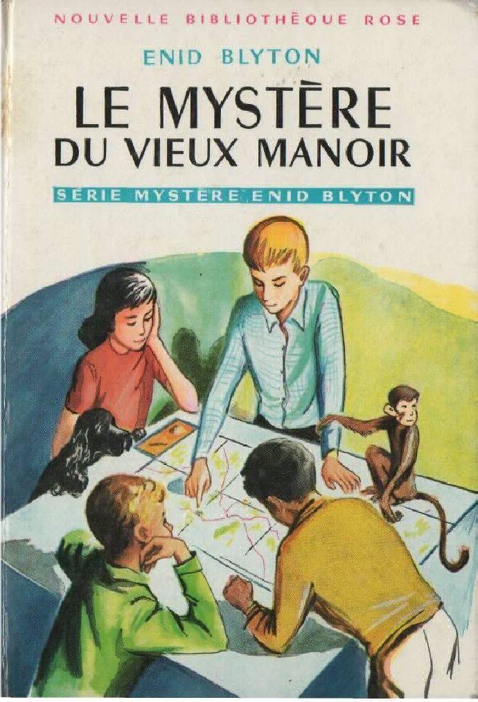 Blyton Enid Serie Mystere 1 Le Mystere Du Vieux Manoir 1949