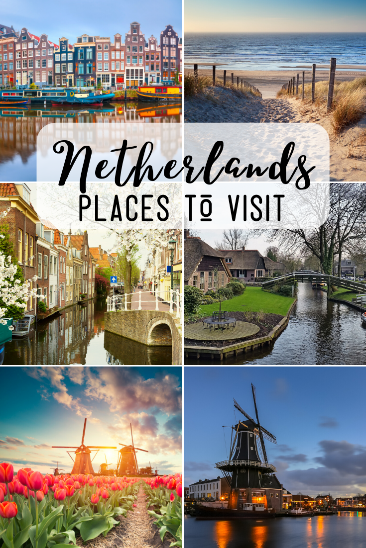 Places To Visit In The Netherlands Itinerary Europe Travel Netherlands Travel Places To Visit