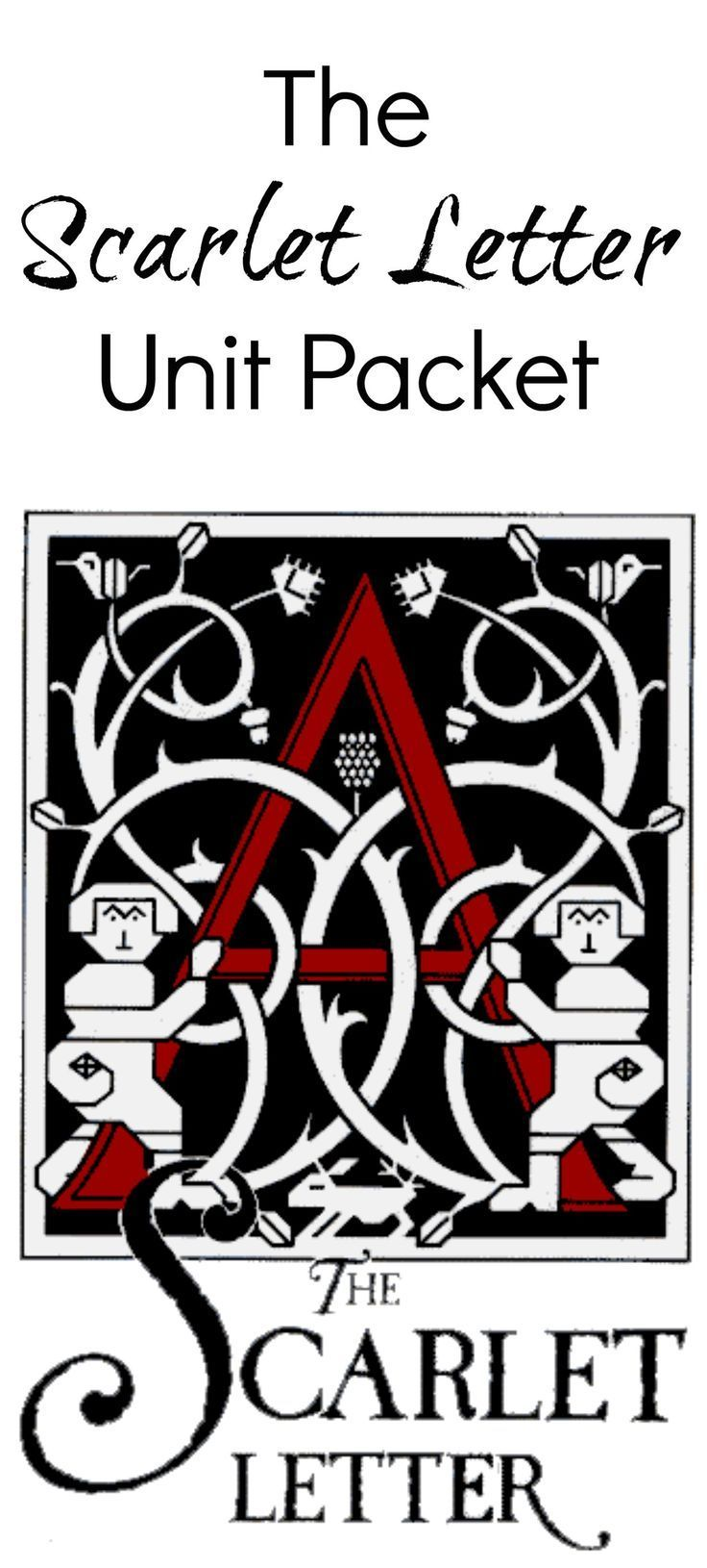 The Scarlet Letter Unit Packet/Study Guide Good books