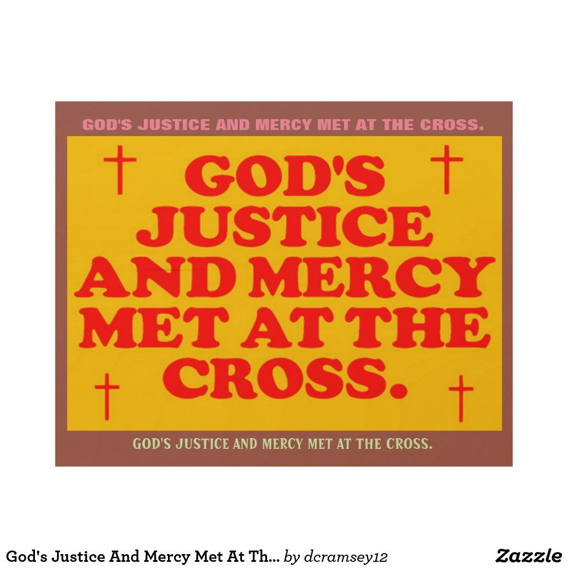 God\'s Justice And Mercy Met At The Cross. Wood Wall Art | Pinterest ...