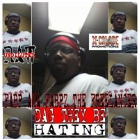 DAG THEY BE HATING - Fabp aka Fabpz the Freelancer by X-Calade Promotionz on SoundCloud