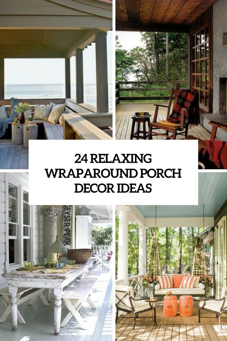 24 Relaxing Wraparound Porch Decor Ideas Cover Shelterness