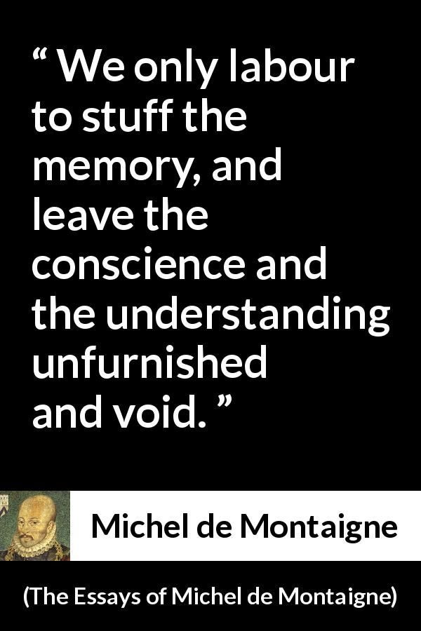 michel de montaigne quote about conscience from the essays of michel