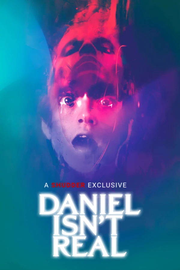 Daniel Isn T Real Ad Free And Uncut Shudder Real Movies Mondo Posters Horror Posters