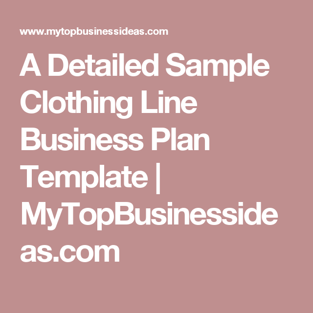 A Detailed Sample Clothing Line Business Plan Template