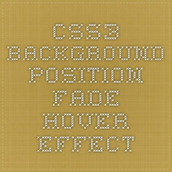 CSS3 Background Position Fade Hover Effect | Web Design