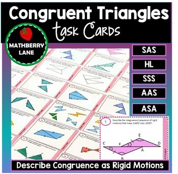 Congruent Triangles Task Cards includes Congruence as Rigid Motions ...
