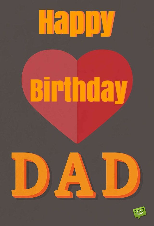 300 Great Happy Birthday Images For Free Download Sharing Happy Birthday Dad Happy Birthday Dad Funny Happy Birthday Dad From Daughter
