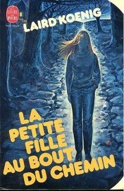 La Petite Fille Au Bout Du Chemin : petite, fille, chemin, Petite, Fille, Chemin, Little, Lives, Lane), Laird, Koenig, Livre, Lire,, Livres