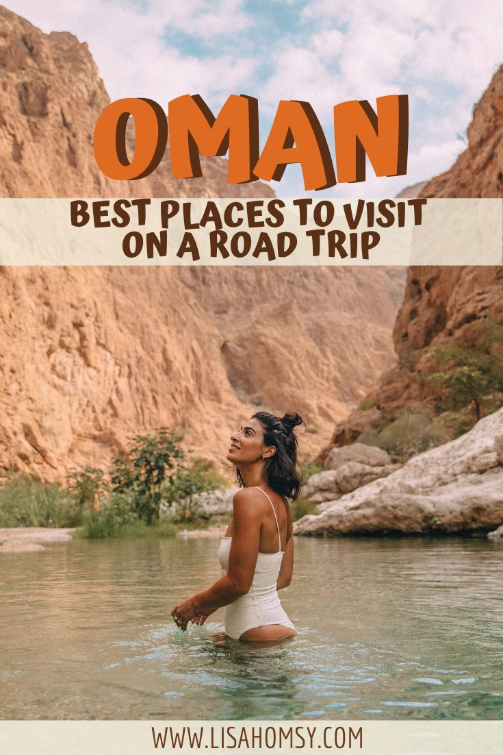 The Best Places to Visit in Oman on a Road Trip