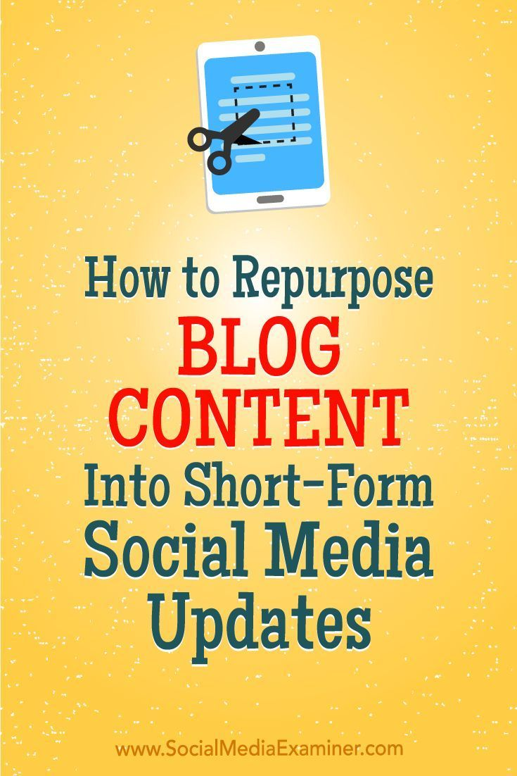 Want more exposure for your blog?  Wondering how to transform your blog articles into social media content?  In this article, you��ll discover six steps to turn long-form blog posts into short-form content for social media. #socialmedia #socialmediaexamine