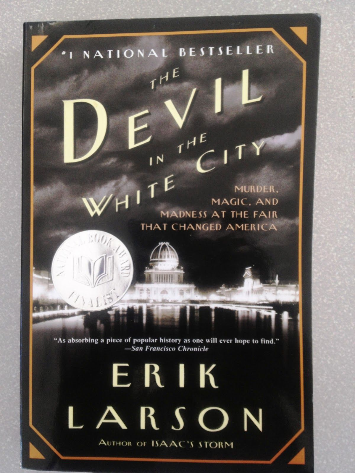The Devil in the White City: Murder, Magic, and Madness at the Fair That Changed  America by Erik Larson. Traded In recently @ Canterbury Tales Bookshop ...