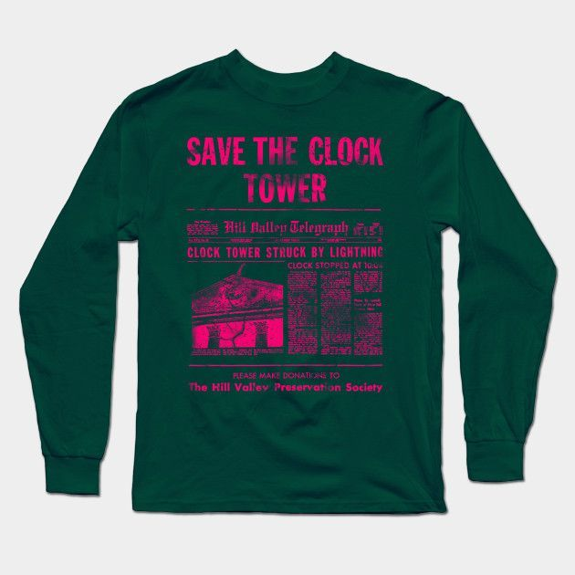 f7aa860c Save The Clock Tower (magenta) Back To The Future Long Sleeve T-Shirt