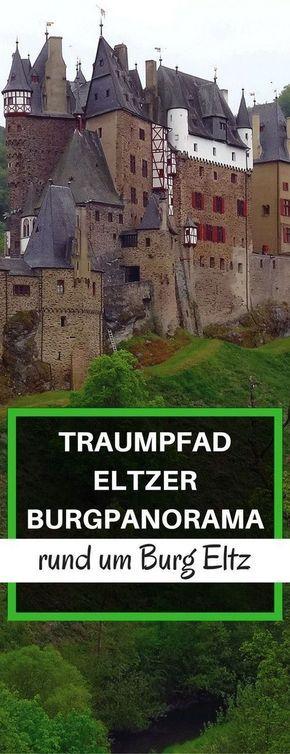 Traumpfad Eltzer Burgpanorama rund um Burg Eltz #aroundtheworldtrips