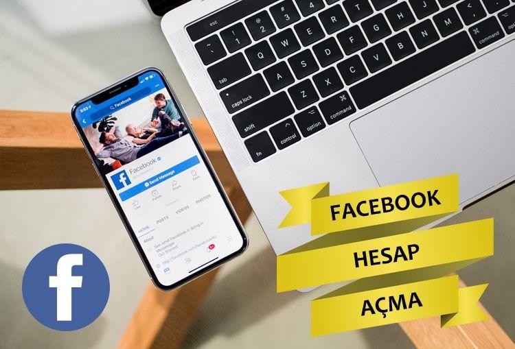 Facebook Hesap Acma Facebook