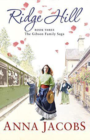 PDF Ridge Hill Book Three in the beautifully heartwarming Gibson Family Saga