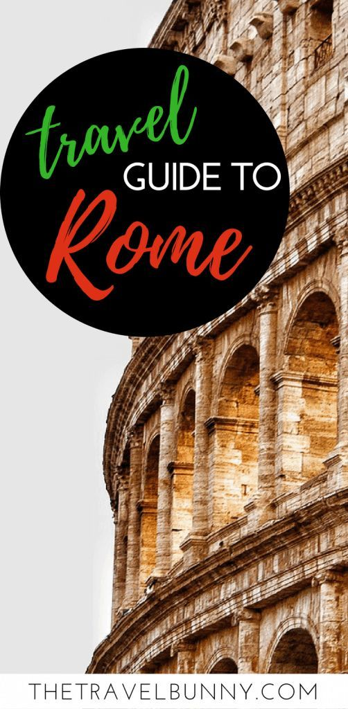 Practical Tips For Visiting Rome