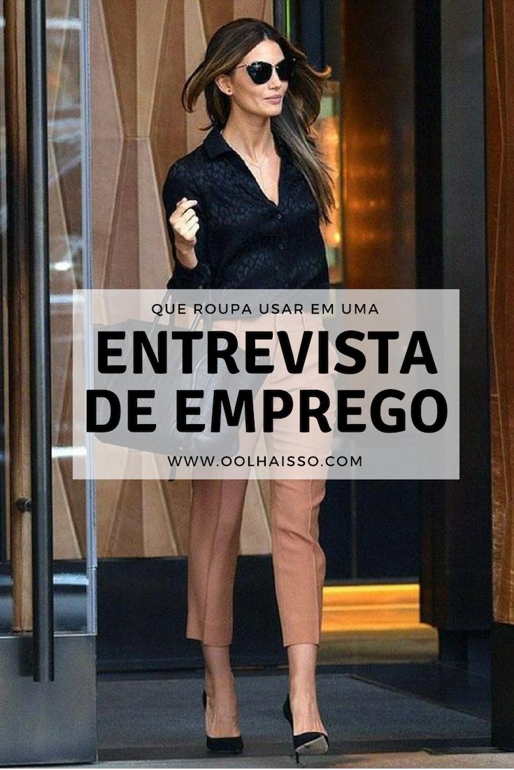 ae2edf6e3f8a4 como se vestir para uma entrevista de emprego look social. como se vestir  para uma