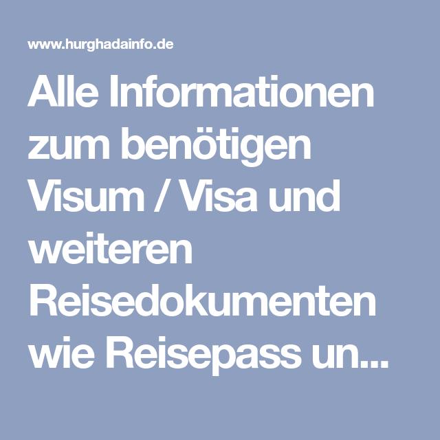 Alle Informationen zum benötigen Visum Visa und weiteren