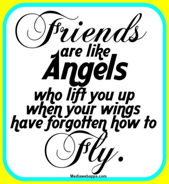friendship quotes friends are like angels