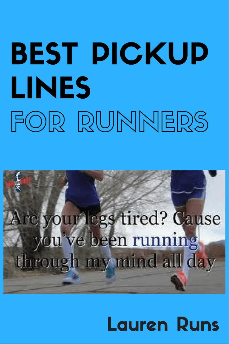 Best Pickup Lines for Runners | Running humor, Running