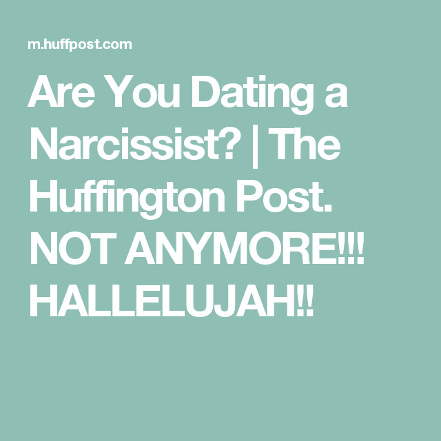 dating a narcissist huffington post