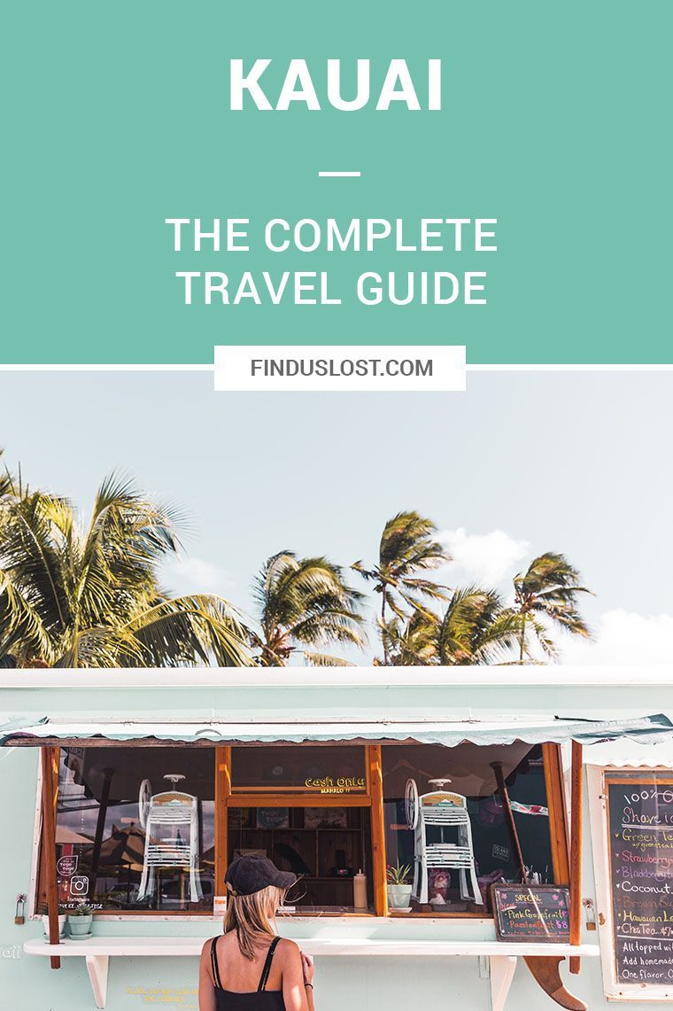 The Complete Kauai Travel Guide Beach Beach Travel And Vacation