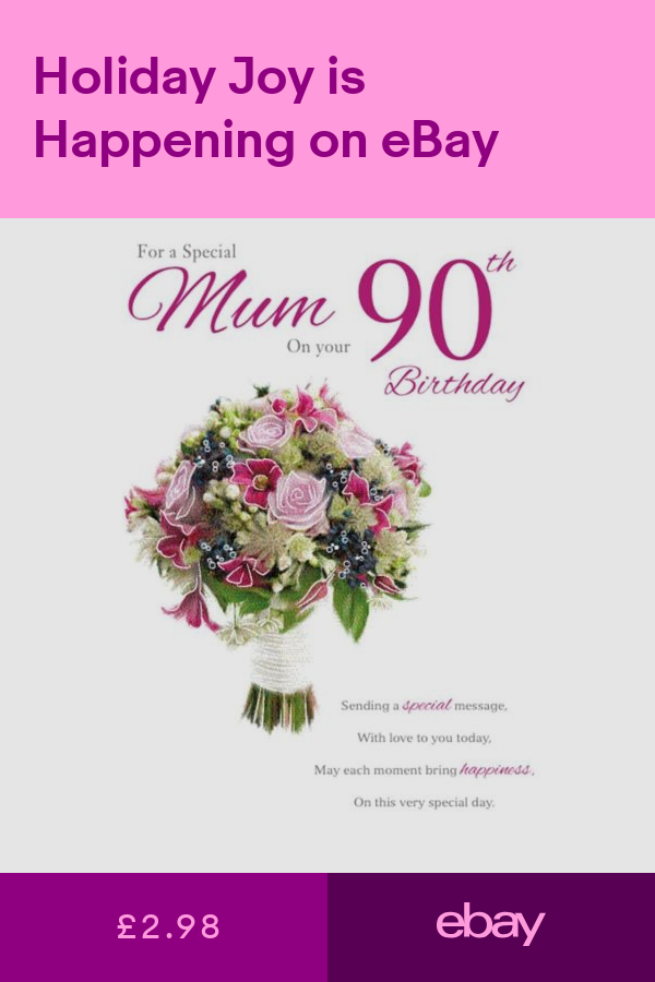 Special Mum 90 90th Flowers Design Quality Happy Birthday Card Lovely Verse Happy Birthday Cards Birthday Cards Bring Happiness
