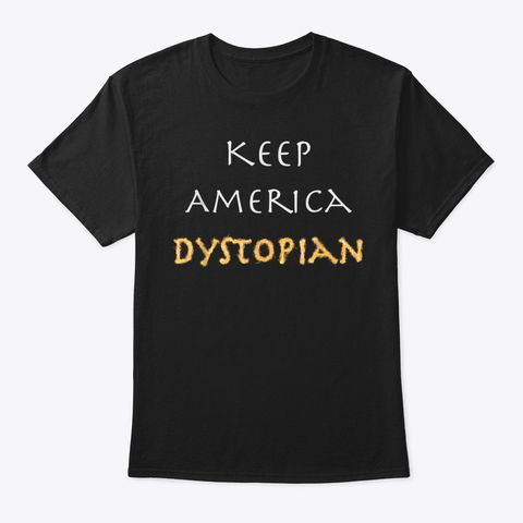 #Keep #America #Dystopian #T #Shirt
