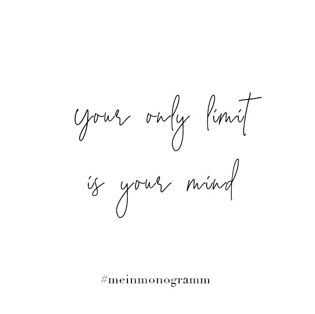 Your Only Limit Is Your Mind Zitat Englisch Kurz