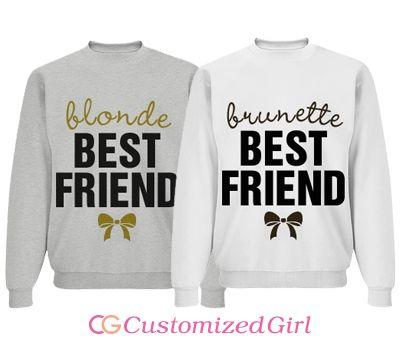7eb67696 Brunette Blonde BFF   Matching Bestfriends   Best friend sweatshirts ...