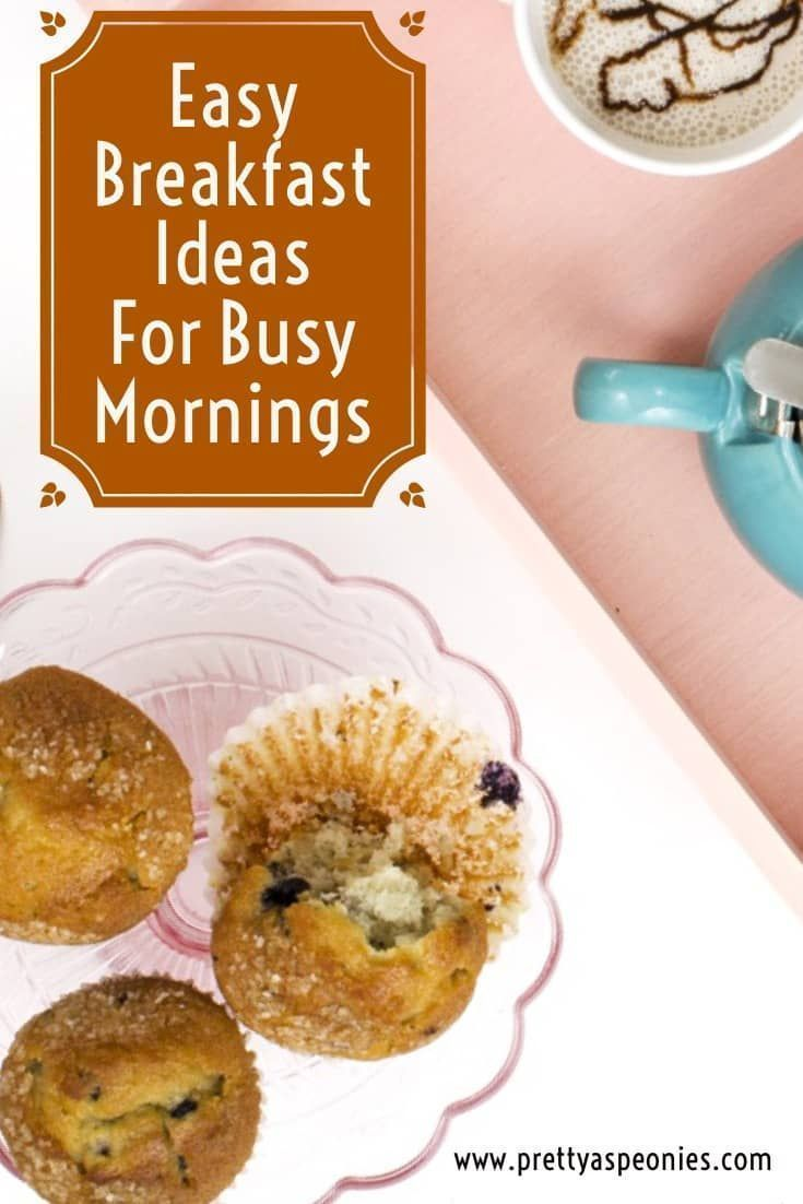 Easy Breakfast Ideas For Busy Mornings images