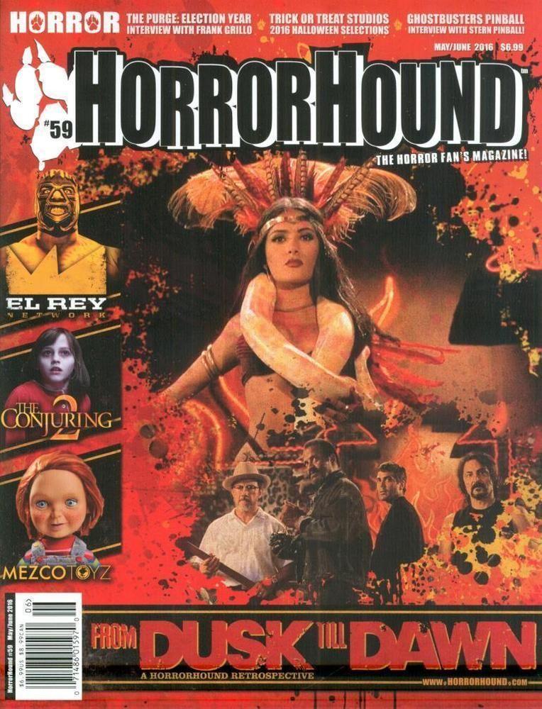 Horror Hound movie magazine From Dusk Till Dawn El Rey The Conjuring Mezco Toyz