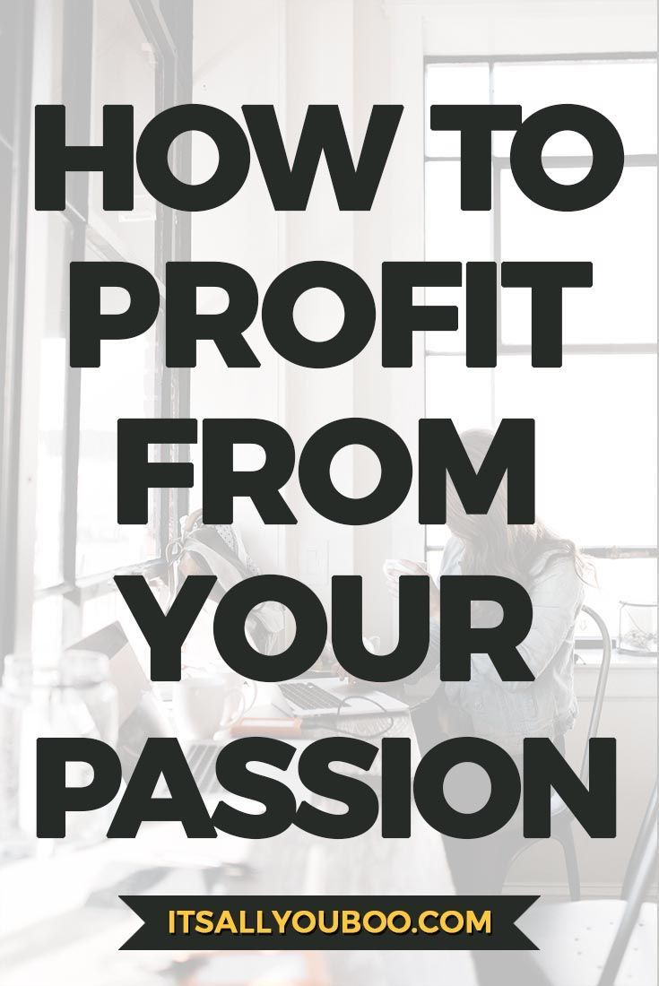How To Start A Profitable Business That You Love | Entrepreneurship ...
