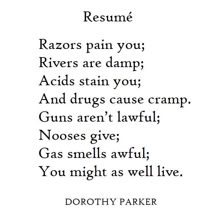 Resum By Dorothy Parker Words Quotes Humour Wit Wisdom