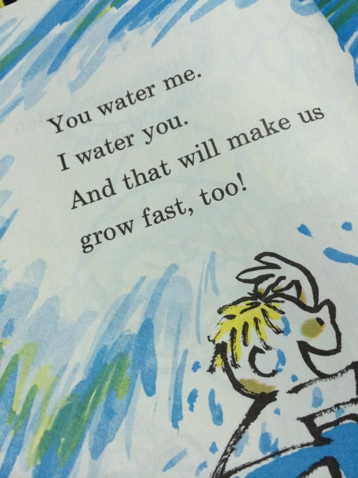 you water me.