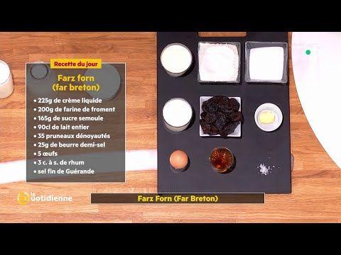 Recette : Farz Forn (Far Breton) du chef Thierry Breton ...