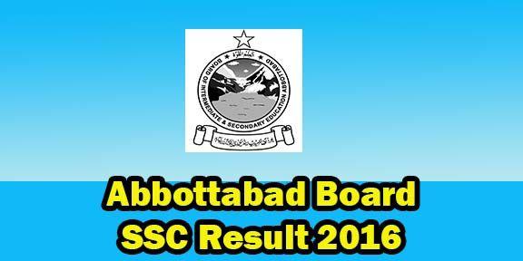 BISE Abbottabad Board SSC Result 2016