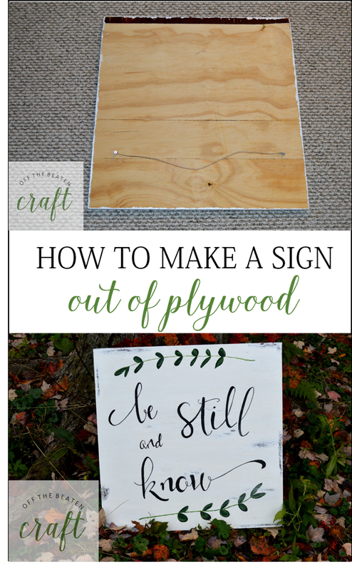 Diy Plywood Sign Homemade Signs Plywood Projects How To Make Signs