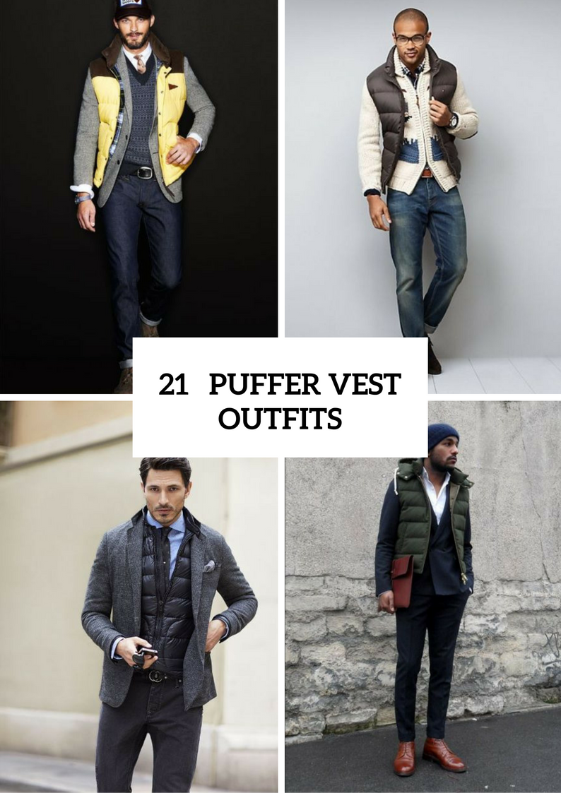 cb4a2646d01a 21 Puffer Vest Outfits For Men - Styleoholic