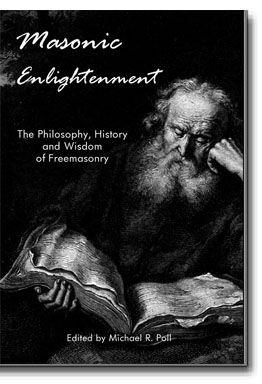 Masonic Enlightenment – A Masonic Bestseller! A Masonic education from the first page to last. http://www.cornerstonepublishers.com/masonic-books/masonic-enlightenment