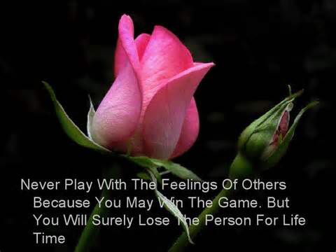 Don't play with others feelings